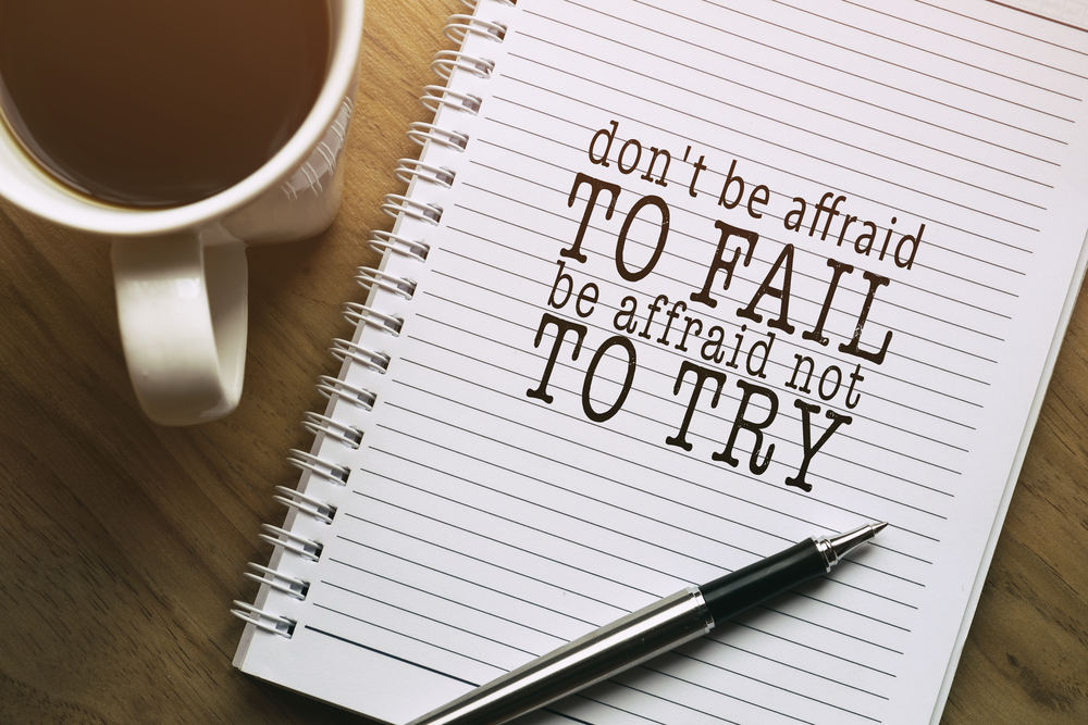 don't be afraid of failing
