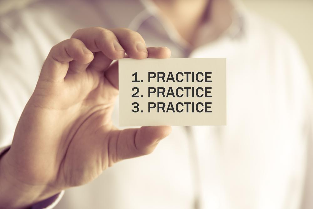 practice!