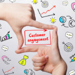 engage with your customers