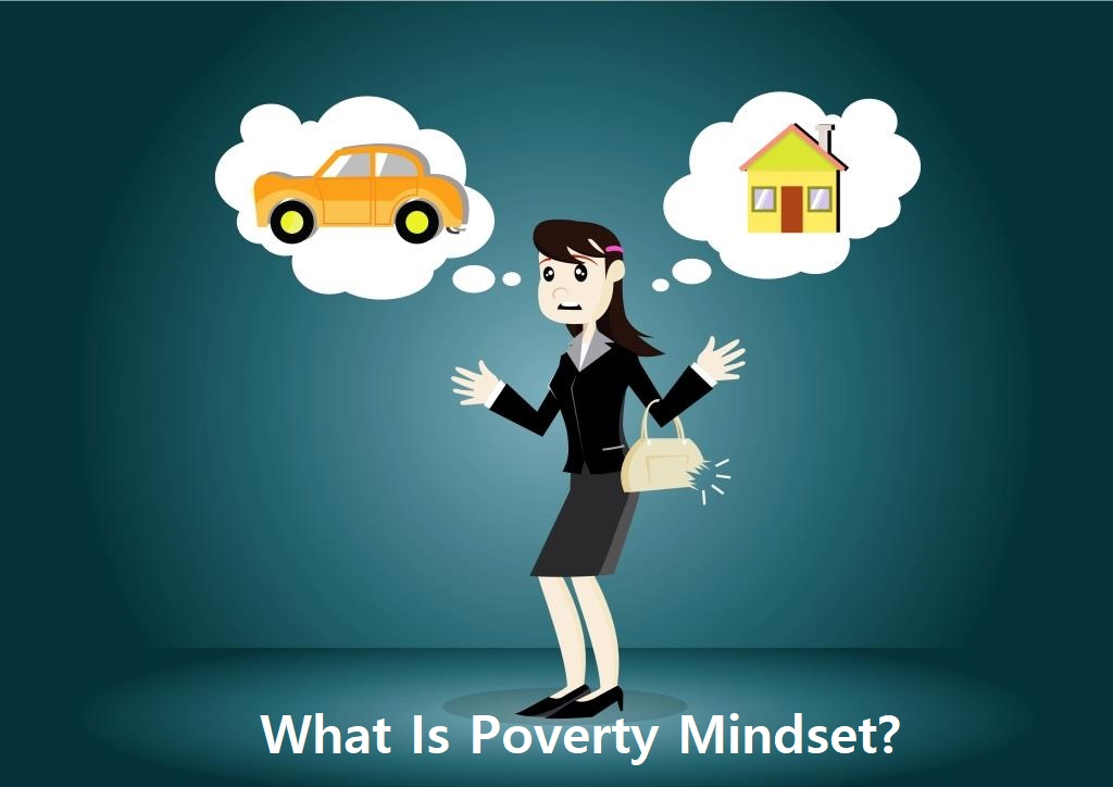 What Is Poverty Mindset?